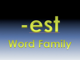 -est Word Family Powerpoint