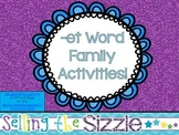 -et Word Family Activities!