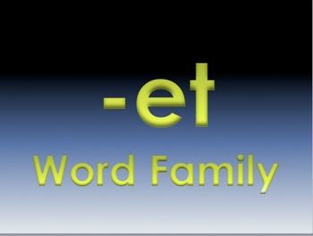 -et Word Family Powerpoint