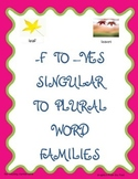 -f to -ves, Singular to Plural Word Families