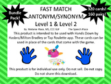 FAST MATCH! Bundle Pack Antonym & Synonym Levels 1 & 2