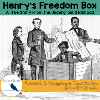 Henry's Freedom Box: Speech Therapy Companion for Mixed Upper Elementary Groups