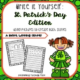 St. Patrick's Day Word Problem Writing:Write It Yourself! Story Problems