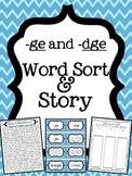 -ge and -dge word endings Word Sort and Story