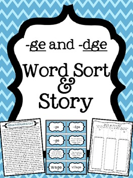 ge and -dge word endings Word Sort and Story by Teaching With a ...