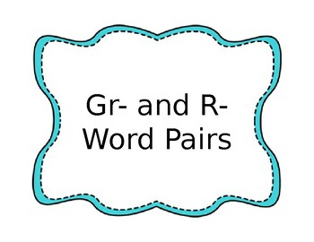 /gr/ and /r/ word pairs