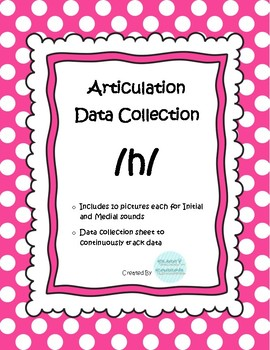 /h/ Articulation Data Collection Progress Monitoring Tool
