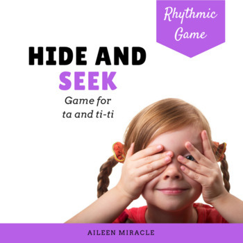 Rhythm Game: Hide and Seek {Ta and Ti-Ti}