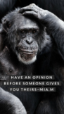 """""""have an opinion before someone gives you theirs"""" poster"""