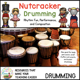 Nutcracker Drumming for Learning, Fun, and Performance