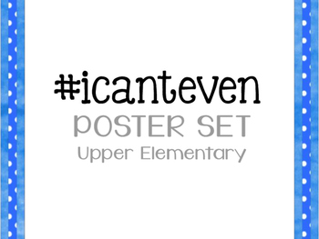 #icanteven Classroom Reminders Poster Set (Blue Polka Dot)