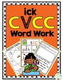 'ick' Word Family CVCC Word Work