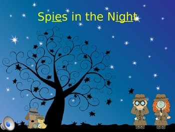 -ie, -igh...Spies in the Night