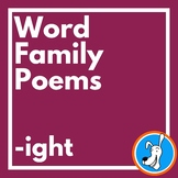 Word Families: -ight Word Family Poems