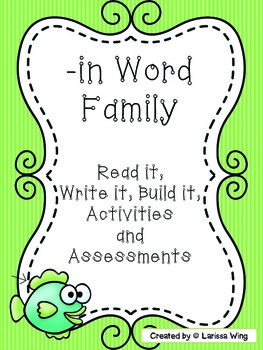 -in Word Family Packet, Read it, Build it, Write it Activities and Assessments!
