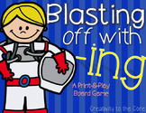 -ing Verbs {Blasting off with -ing! Board Game}