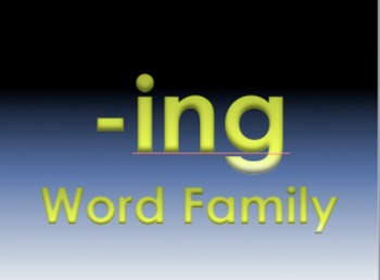 -ing Word Family Powerpoint