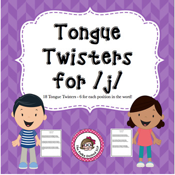 Tongue Twisters for /j/ sounds