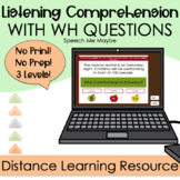 Listening Comprehension with WH Questions - Distance Learn