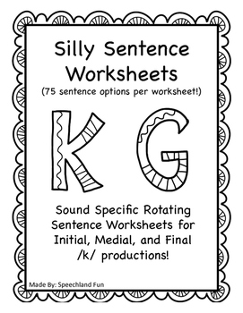 /k/ and /g/ Silly Sentence Worksheets