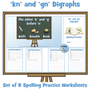 'kn' and 'gn' Digraphs - Spelling Practice Worksheets