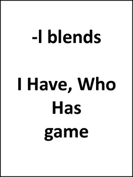 -l blends I Have, Who Has game