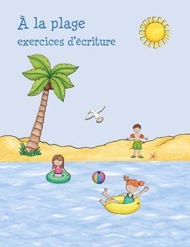 À la plage exercices d'écriture