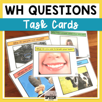 WH Questions Task Cards