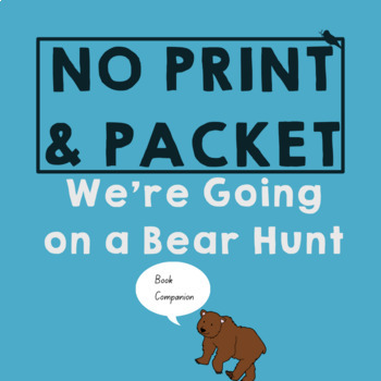 We're Going on a Bear Hunt *PRINT & GO* Speech Therapy Companion |Vocab|Sequence