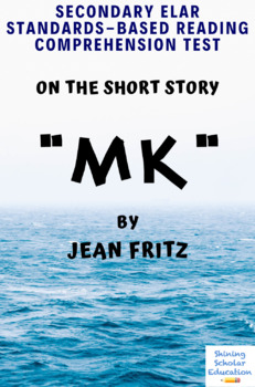 """mk"" Short Story by Jean Fritz Multiple-Choice Reading Analysis Test"