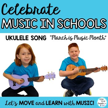 """MIOSM UKULELE SONG : """"March is Music Month"""""""