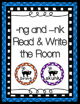 -ng and -nk Read and Write the Room