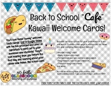 #nofrillsBTS {Editable} Back to School Student Welcome Cards (food cafe kawaii)