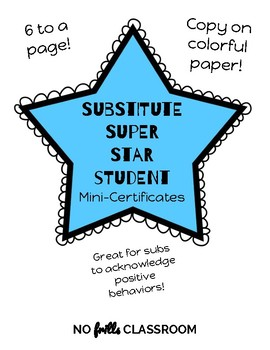 #nofrillsclassroom Substitute Super Star Student Mini-Certificates