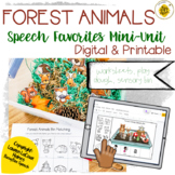 Forest Animals Speech Therapy Mini-Unit   Printable + Digital