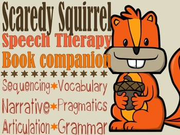 Scaredy Squirrel book companion for SLPs