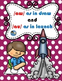 au and aw; /au/ as in launch and /aw/ as in draw TEK 2.2, 2.4
