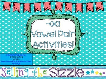 -oa Vowel Pair Activities!