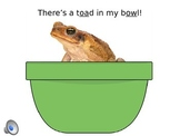 """-oa & -ow PowerPoint """"There's A Toad In My Bowl!"""""""