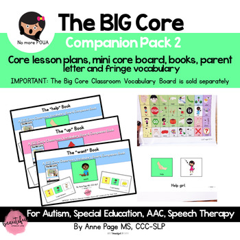 The BIG Core Vocabulary Companion Pack 2  for Autism, Speech Therapy, AAC