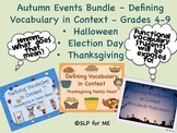 Defining Vocabulary in Context - Autumn Events Bundle Grades 4-9