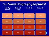 oi Vowel Digraph Jeopardy!