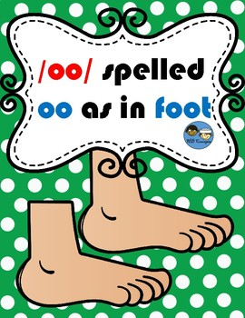 /oo/ spelled oo as in Foot TEK 2.2 & 2.4