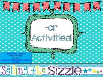 -or Activities!