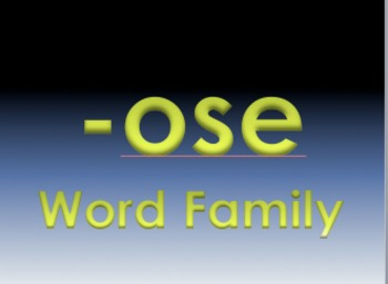 -ose Word Family Powerpoint