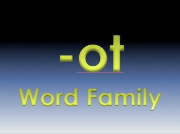 -ot Word Family Powerpoint