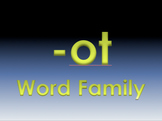 -ot Word Family Powerpoint