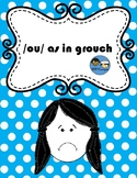 /ou/ as in grouch TEK 2.2 and 2.4