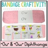 """""""ow"""" """"ou"""" Diphthongs Bandage Craftivitiy"""