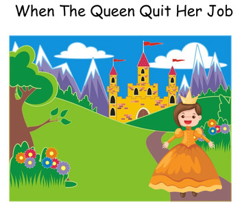 /qu/ /wh/ story - When The Queen Quit Her Job